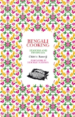 Chitrita Banerji - Bengali Cooking: Seasons and Festivals