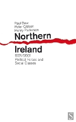 Paul Bew - Northern Ireland 1921-2001: Political Forces and Social Classes
