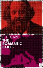 E.H. Carr - The Romantic Exiles